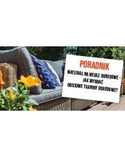 Materiał na meble ogrodowe - jak wybrać obiciowe tkaniny ogrodowe?