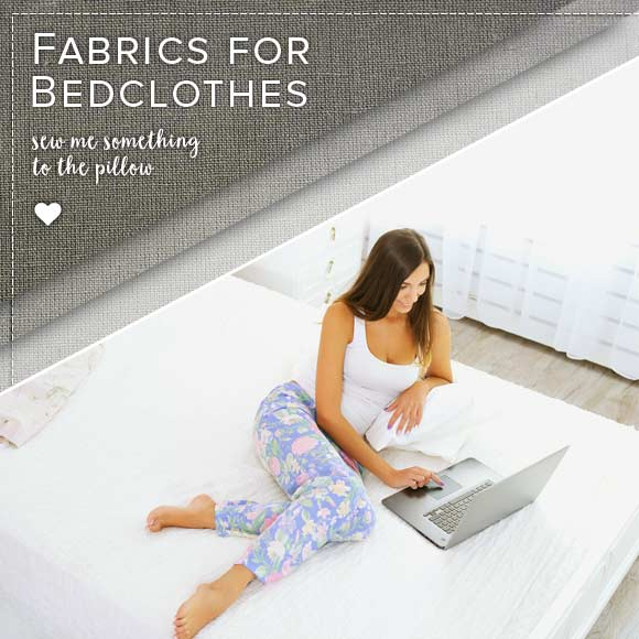 Fabrics for bedclothes